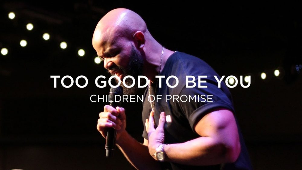 To Good To Be You Image